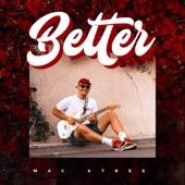 Mac Ayres - Better