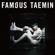 Famous - TAEMIN