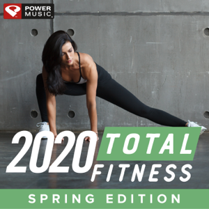 Power Music Workout - 2020 Total Fitness - Spring Edition (Non-Stop Workout Mix 132 BPM)