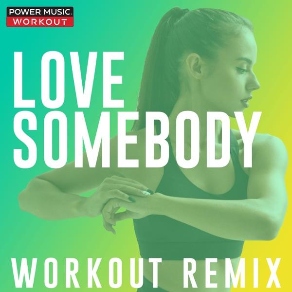 Lose Somebody (Workout Remix) - Single