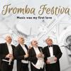 Ensemble Tromba Festiva - Music Was My First Love portada