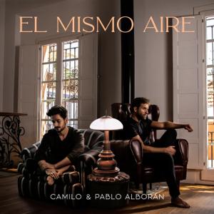 Camilo & Pablo Alborán - El Mismo Aire (Con Pablo Alborán)