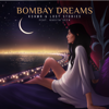 Bombay Dreams feat Kavita Seth - KSHMR & Lost Stories mp3
