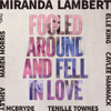 Miranda Lambert - Fooled Around and Fell in Love (feat. Maren Morris, Elle King, Ashley McBryde, Tenille Townes & Caylee Hammack)  artwork