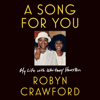 Robyn Crawford - A Song for You: My Life with Whitney Houston (Unabridged)  artwork