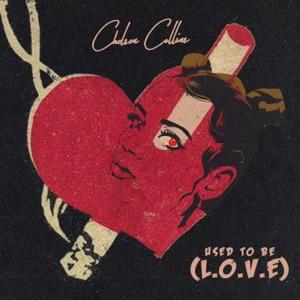 Used to be (L.O.V.E.) - Single