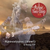 Aztec Two-Step 2.0 - Naked (Radio Edit)