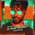 Germany Top 10 Dance Songs - All Around the World (La La La) - R3HAB & A Touch of Class