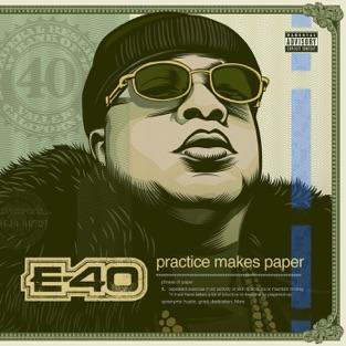E-40 - Practice Makes Paper m4a Full Album Free Download Zip RAR