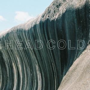 Head Cold - Single