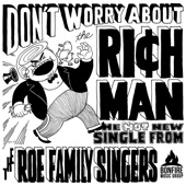 The Roe Family Singers - Don't Worry About the Rich Man