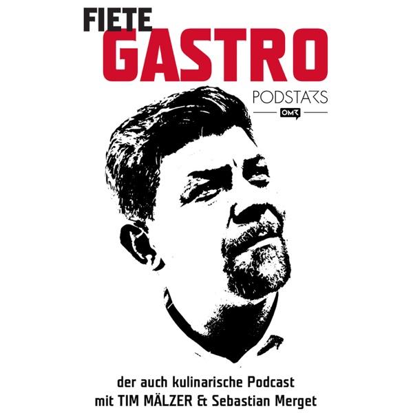 Fiete Gastro - Der auch kulinarische Podcast mit Tim Mälzer