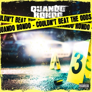Quando Rondo - Couldn't Beat the Odds