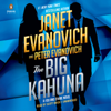 Janet Evanovich & Peter Evanovich - The Big Kahuna (Unabridged)  artwork