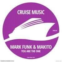 You Are the One - MARK FUNK - MAKITO