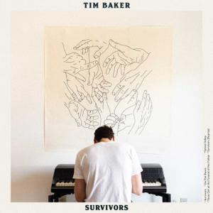 Tim Baker - Survivors - EP