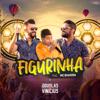 Douglas & Vinicius - Figurinha (feat. MC Bruninho) [Ao Vivo] artwork