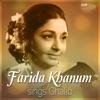 Farida Khanum Sings Ghalib