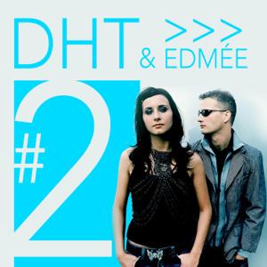DHT & Edmée - #2