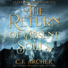 C.J. Archer - The Return of Absent Souls  artwork