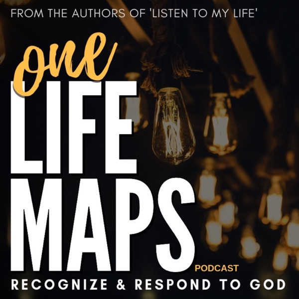 oneLife maps Podcast