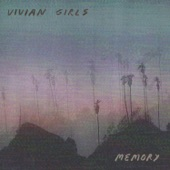 Vivian Girls - Lonely Girl