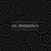 Os Mutantes - Baby