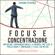 Giovanni Sperenza - Focus e concentrazione: Rinforzare sorprendentemente la memoria, smettere di procastinare e rinforzare il focus con metodi semplici ed efficaci