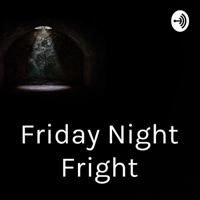 Podcast cover art for Friday Night Fright