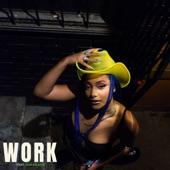 Kiya Lacey - Work (feat. Jade Million)