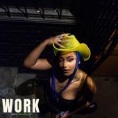 Kiya Lacey - Work (feat. Jade Million)