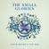 Oh My Love - The Small Glories