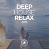 Разные артисты - Deep House Relax 2019 обложка