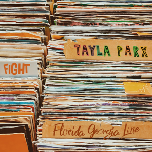 Tayla Parx - Fight feat. Florida Georgia Line