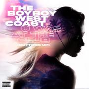 U Was At The Club (Bottoms Up) - The Boyboy West Coast - The Boyboy West Coast