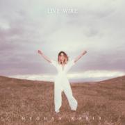 Live Wire - Meghan Kabir - Meghan Kabir