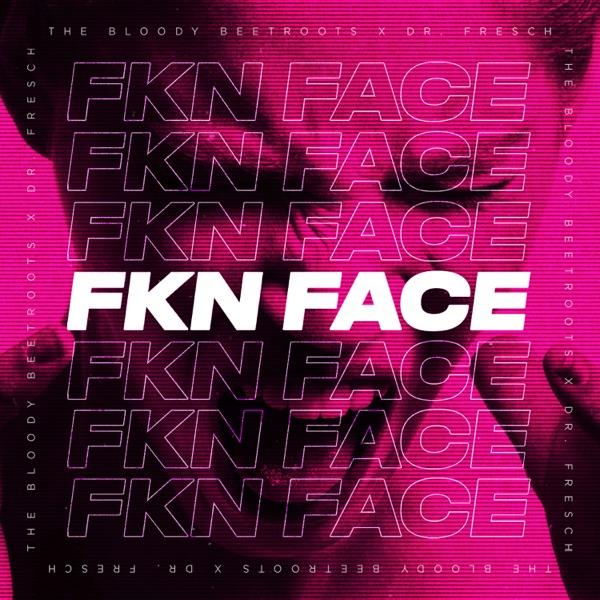 Fkn Face - Single