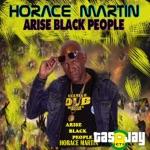 Horace Martin - Arise Black People