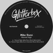 Mike Dunn - Natural High (Mike Dunn Extended Black Glitter MixX)