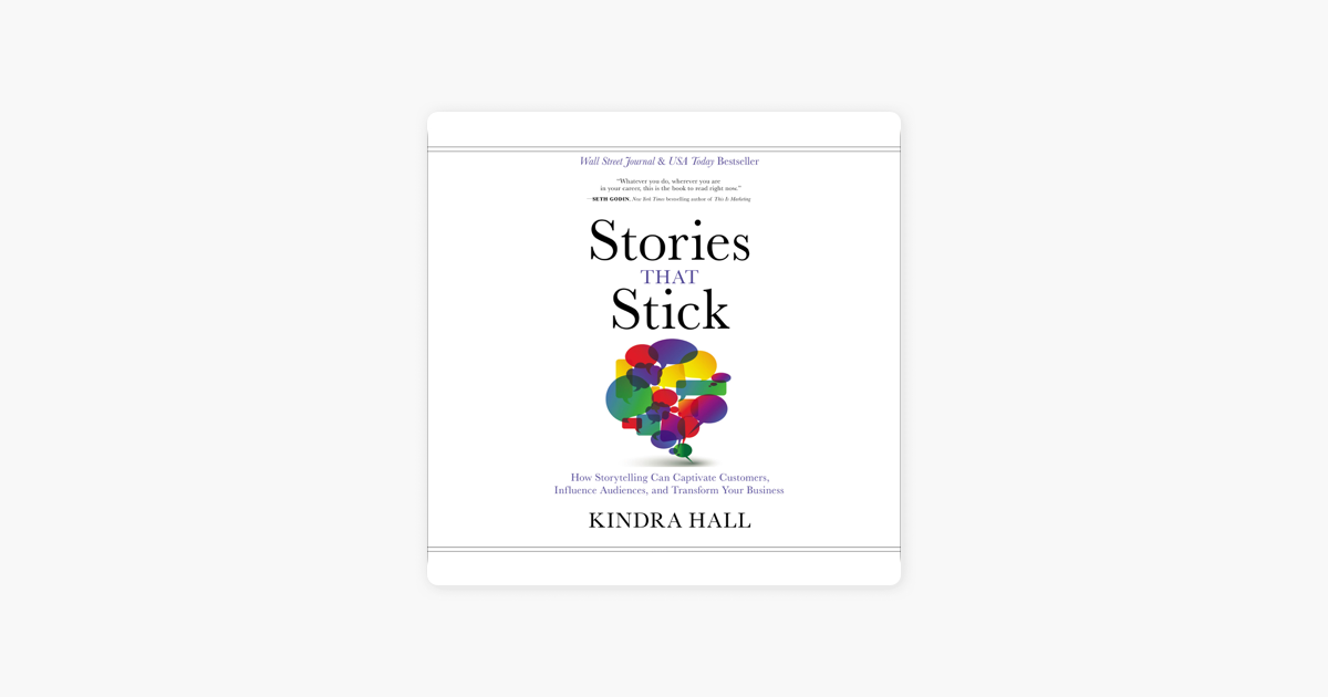 Stories That Stick - Kindra Hall