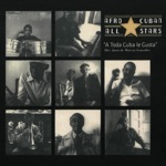 Afro Cuban All Stars - A Toda Cuba Le Gusta (2018 Remastered Version)