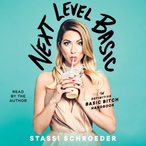 Next Level Basic (Unabridged) - Stassi Schroeder audiobook, mp3