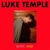 Luke Temple - Don't Call Me Windy