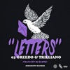 Letters (feat. Trilliano & 03 Greedo) - Single, RoseGrown