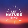 Let Nature Sing - The RSPB
