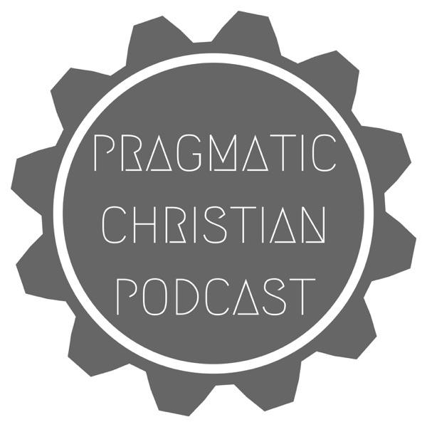 Pragmatic Christian Podcast