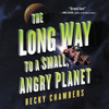 Becky Chambers - The Long Way to a Small, Angry Planet  artwork