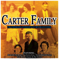 Carter Family - I'm Thinking Tonight of My Blue Eyes artwork