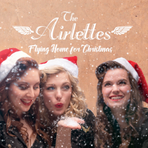 The Airlettes - Flying Home For Christmas