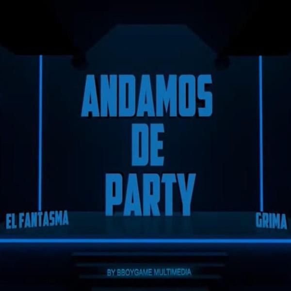Andamos de Party (feat. Grima) - Single